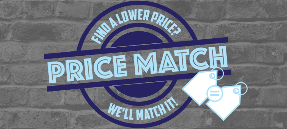 Find a lower price? We'll match it! [PRICE MATCH] - Price Match Promise